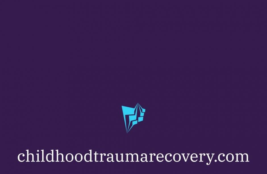 Childhood Trauma Recovery
